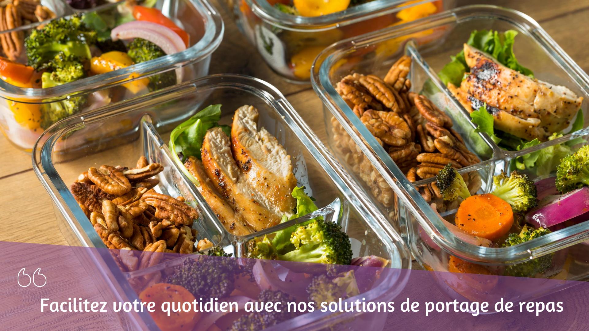 Facilitez votre quotidien avec notre solution de repas ...